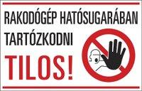 Rakodógép hatósugarában tartózkodni tilos! (1 kép)