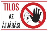 Tilos az átjárás! (1 kép)