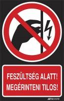 Feszültség alatt! Megérinteni tilos! (1 kép)