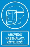Arcvédő használata kötelező! (1 kép)