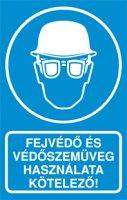 Fejvédő és védőszemüveg használata kötelező! (1 kép)