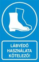 Lábvédő használata kötelező! (1 kép)