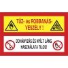 Robbanás veszély! Dohányzás és nyílt láng használata tilos!
